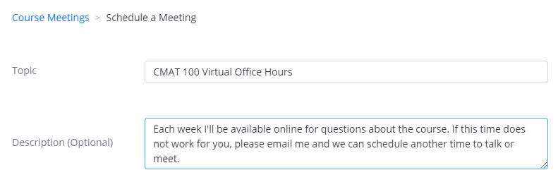 Example Topic and Description for Virtual Office Hours recurring meetings